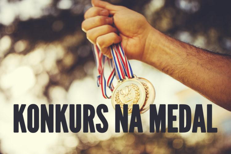 Konkurs na medal